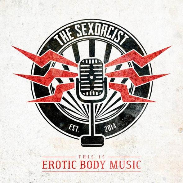 The Sexorcist - This Is Erotic Body Music EP (2016)