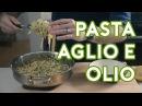 Binging with Babish Pasta Aglio e Olio from Chef