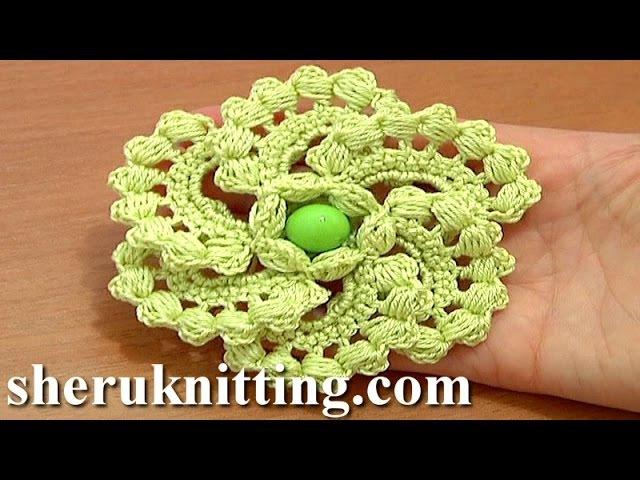 Crochet Spiral 6 Petal Flower Tutorial 60 part 1 of 2 Work Puff Stitches