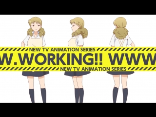 WWW.Working! TV Anime Intro