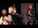 Edward Sharpe and the Magnetic Zeros - Life Is Hard (Live at WFUV)