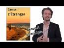 Albert Camus, L'Étranger - Résumé analyse de l'oeuvre complète