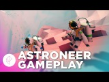 Astroneer Gameplay: Crafting a Rocket Ship to Outer Space