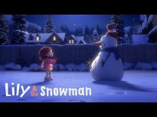 Находите время для тех, кого любите / Lily the Snowman