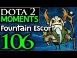 Dota 2 Moments #106 - Fountain Escort