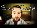 Save Tonight - Eagle-Eye Cherry Acappella Looper Cover by Julien Mueller