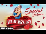 VALENTINE'S DAY SPECIAL  Best ROMANTIC HINDI SONGS 2016 (Video Jukebox)  T-Series
