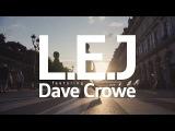 L.E.J - Le Verbe (feat. Dave Crowe)