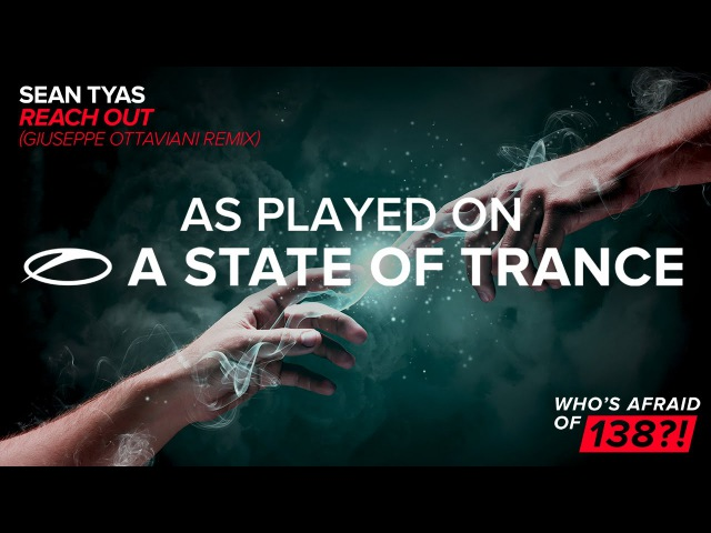 Sean Tyas - Reach Out (Guiseppe Ottaviani Remix) [A State Of Trance 750 part 2]