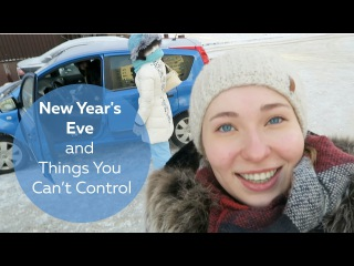 New Year's Eve and Things You Can't Control | Olya Huntley Vlog 03