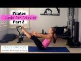 Cardio Pilates - Pilates Workout Full Body Part 2