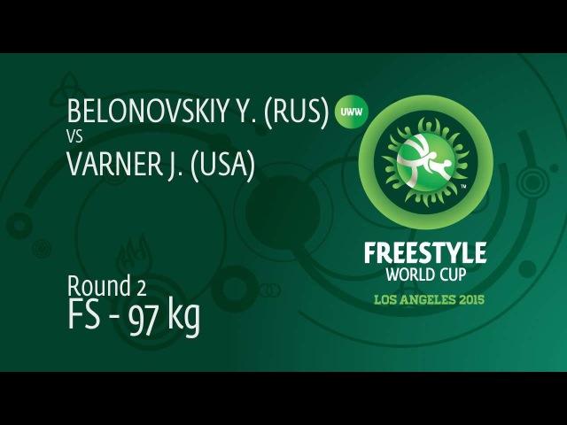 Round 2 FS - 97 kg: Yury BELONOVSKIY (RUS) df. Jake VARNER (USA), 4-0