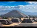 Тайны древности Пирамиды Мексики Документальный фильм nfqys lhtdyjcnb gbhfvbls vtrcbrb ljrevtynfkmysq abkmv