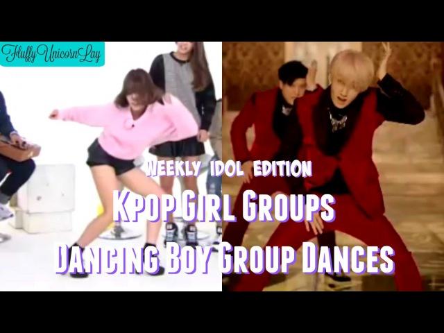 Kpop Girl Groups Dancing Boy Group Dances    WEEKLY IDOL EDITION