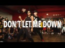 DON'T LET ME DOWN - Chainsmokers ft Daya | @MattSteffanina Choreography