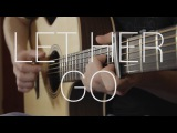 Passenger - Let Her Go - Fingerstyle Guitar Cover - With Tabs