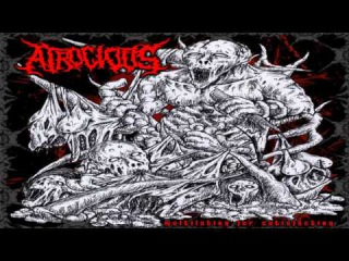 ATROCIOUS - Multilation for satisfaction 2015