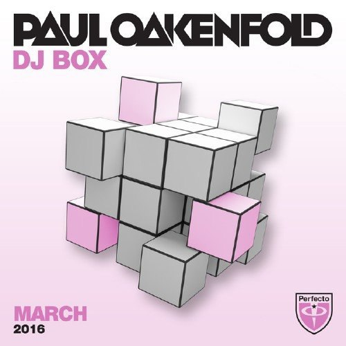Paul Oakenfold - DJ Box March 2016 (2016)