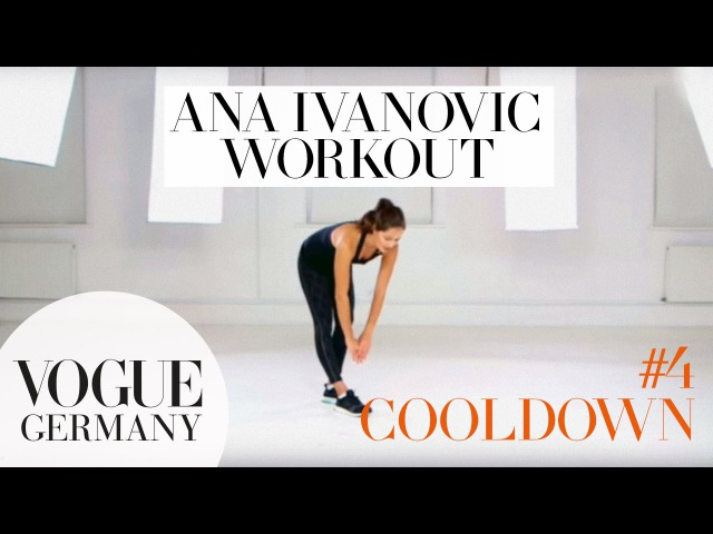 Workout mit Ana Ivanovic 4: Cooldown Dehnen | how to fitness routine workout core training beauty