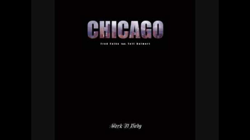 Fred Falke - Chicago (Feat. Teff Balmert)