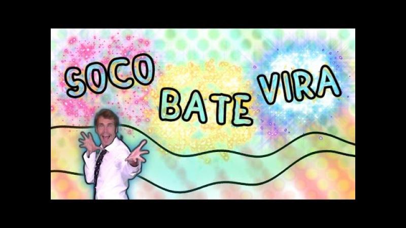 Soco Bate Vira Canzoni per bambini Baby cartoons Balli di gruppo soco soco