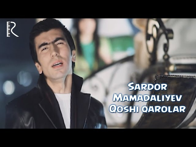Sardor Mamadaliyev - Qoshi qarolar | Сардор Мамадалиев - Коши каролар