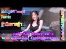 DJ Khmer remix song non stop new 2015   thai song remix club   khmer remix 2016   funny mix 2015