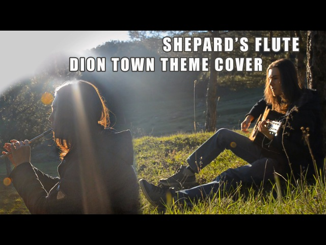 Dryante - Town Of Dion Theme [Shepard's Flute] (LineAge 2 II OST Cover)