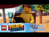 Dans Summer Break - LEGO News Show
