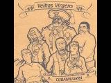 Velhas Virgens - As Mulheres e Nelson Rodrigues