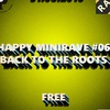 31.08.16 - Happy MiniRave #06: BACK TO THE ROOTS