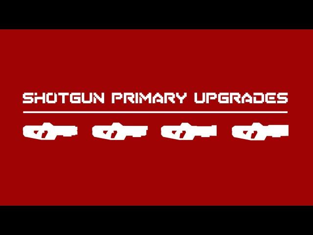 THE GUN UPGRADES OF STRAFE® - SHOTGUN PRIMARIES [ 3 of 6 ]