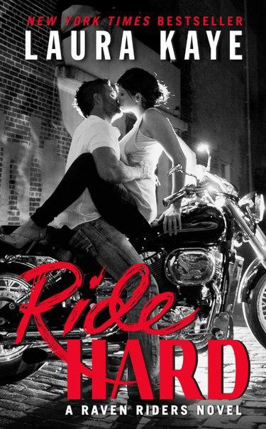 Ride Hard» Лаура Кайе (Всадники Ворона #1)