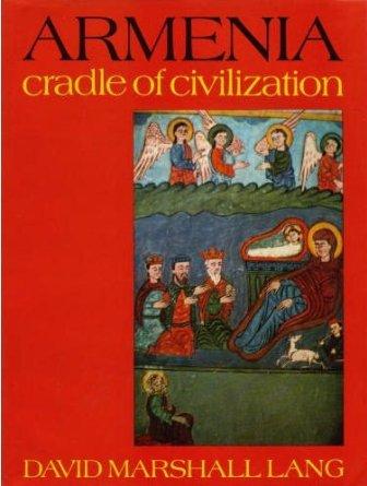 Картинки по запросу Армения - колыбель цивилизации (Дэвид Лэнг)