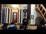 Шейх Хамзат Чумаков. Проповедь после Иша намаза от 20.02.2016г.