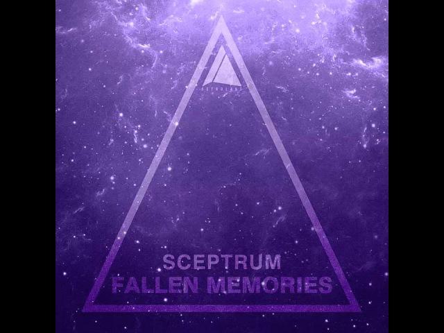 Sceptrum-Fallen Memories(Remix Competitions)