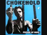 chokehold - prison of hope lp