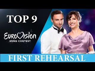 ESC: Eurovision 2016 MY TOP 9 (FIRST REHEARSAL UPDATE 2/05/16)