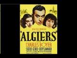 Алжир - 1938  Приключенческий фильм США