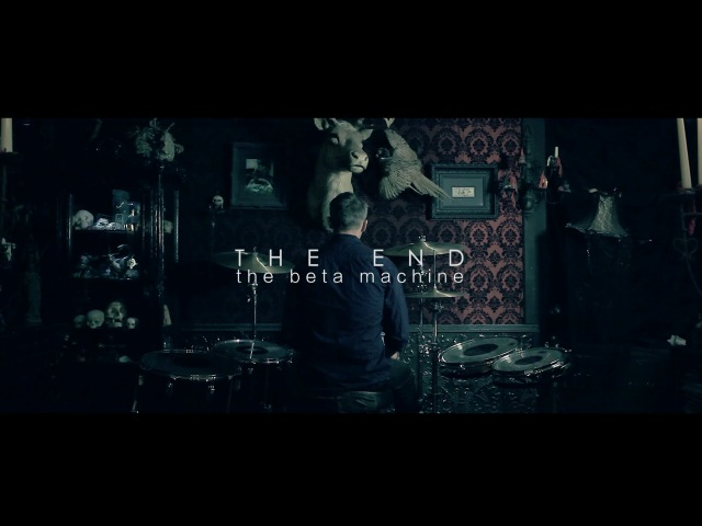 The Beta Machine - The End Official Video(HD)