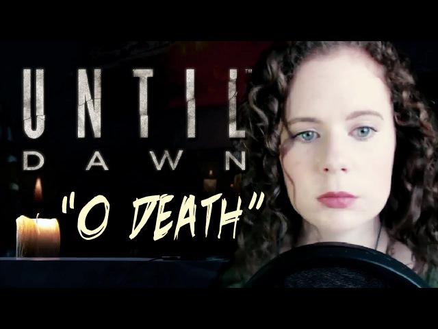 Until Dawn Main Theme O Death Guitar Piano Vocal Cover