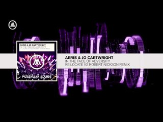 Aeris & Jo Cartwright - In The Face of Adversity (Re:Locate vs Robert Nickson Remix) \ Vocal Trance 2016