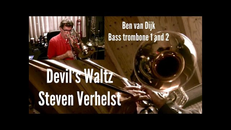 Ben van Dijk - basstrombone Devil's Waltz by Steven Verhelst