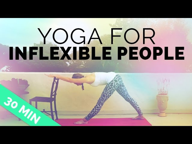 Yoga for Inflexible People | Yoga Sequence for Stiff Muscles, Aches Pains | 30-min Yoga Session
