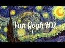 Van Gogh Works HD Slideshow -1. Ван Гог - Картины.