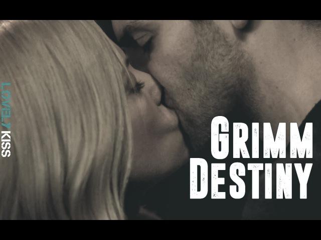 Grimm | Nick Burkhardt Adalind Schade | Destiny