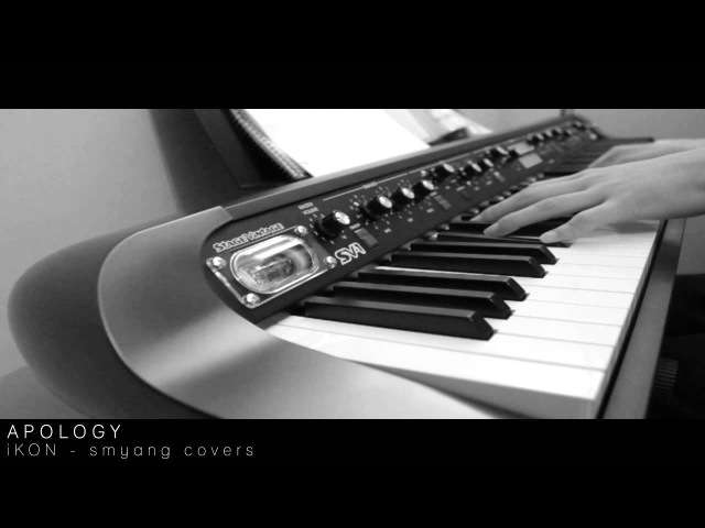 IKON - 지못미 (APOLOGY) - Piano Cover