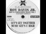 Roy Davis Jr. - Roy's Unreleased Traxx Vol. 1 (Music Get's U High)