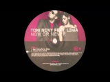 Tom Novy - Now Or Never (Hatiras Remix) (2001)