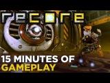 15 минут геймплея ReCore
